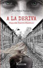 A la deriva |Segunda Guerra Mundial|. by Alba_MiGranMundo