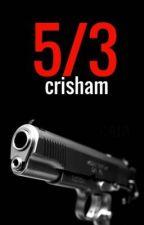 5/3 by kcrisham