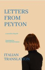 Letters From Peyton - Italian Translation by WeCreateOurDemons