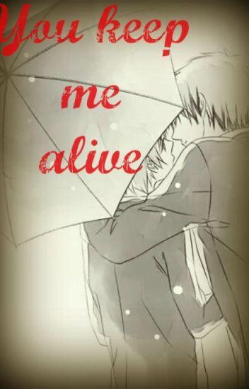 You keep me alive (KagaKuro Fanfic)