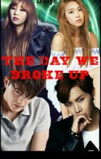 The Day We Broke Up by MorningFaith