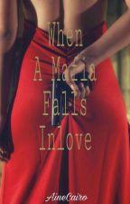 When a Mafia Falls In love (WAMFIL) by RoMaineCleJ