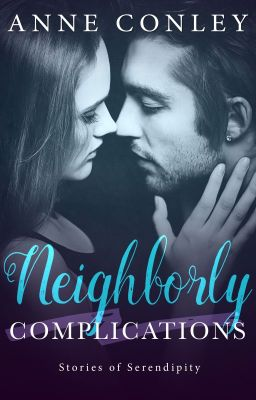 Neighborly Complications (Excerpt)