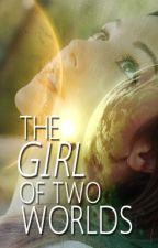 The Girl of Two Worlds by kawaiileena
