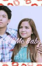 Call Me Baby(NLEX fanfic) by kathrynredreyes