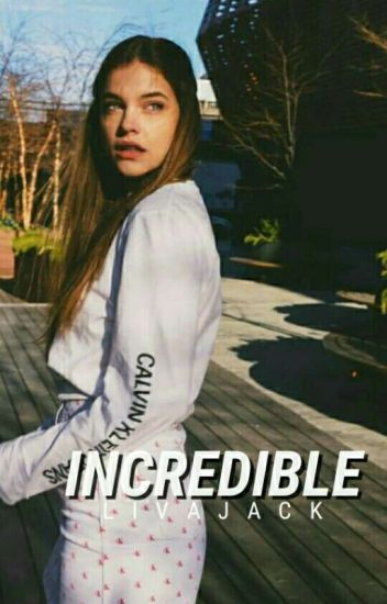 Incredible [Harry Styles]