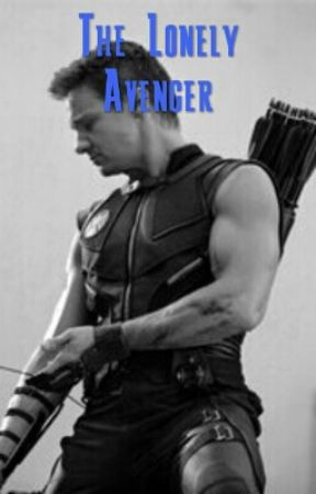 The Lonely Avenger (Hawkeye x Reader) by daph96