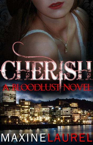 CHERISH (Bloodlust Novel Book II)