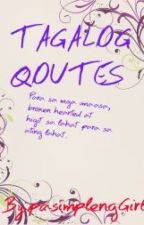 Tagalog Qoutes by animegs