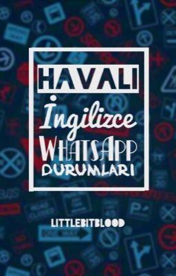 Havalı Ingilizce Whatsapp Durumları K Wattpad