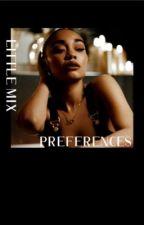 Little Mix Preferences by AmoreMix