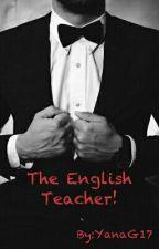 The English Teacher by YanaG17