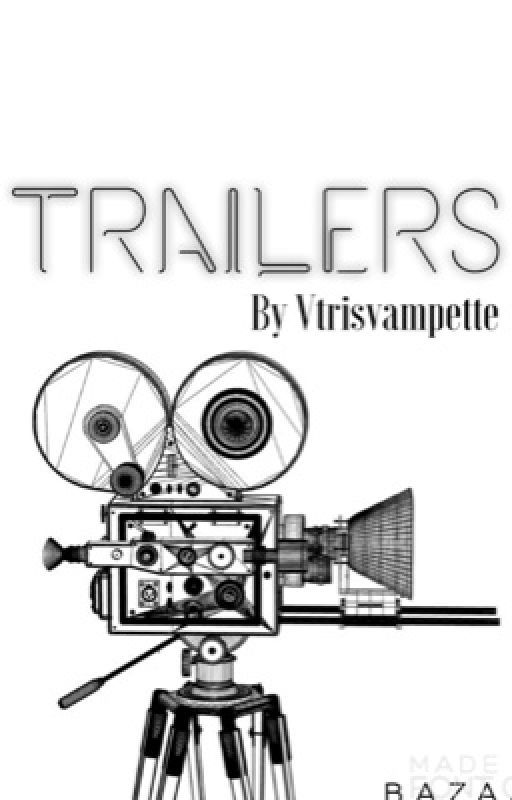 Trailers(closed) by iloveyouneverboy