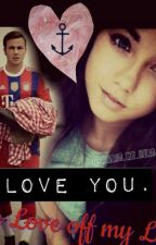 The Love Off My Life by miss_goetze