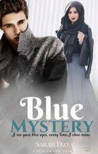 Blue Mystery ✎ by BlueDramaType