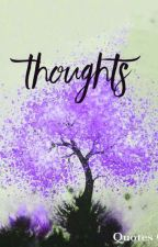 Thoughts by RebecaRenteria