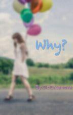 Why by CiciCasanova