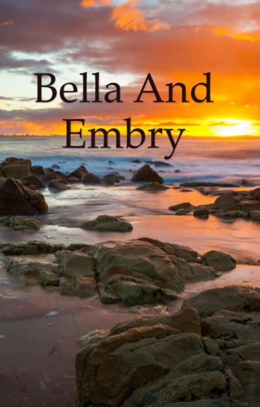 Bella and Embry