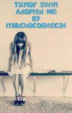 Taylor Swift Adopted Me by milkchocolatecat