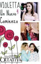Violetta 4: Un nuevo comienzo (Pausada) by AgusCasagrande