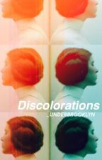Discolorations by loveatfiveam