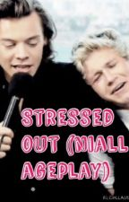 Stressed out (niall ageplay) by 1Dageplaylover