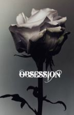 Obsession by AnnaKarenina21