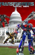Transformers 4 - Final hope by DoctorSparrow