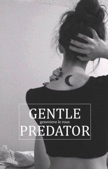 Gentle Predator