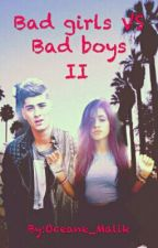 Bad girls vs Bad boys [Tome2] by Oceane_Malik