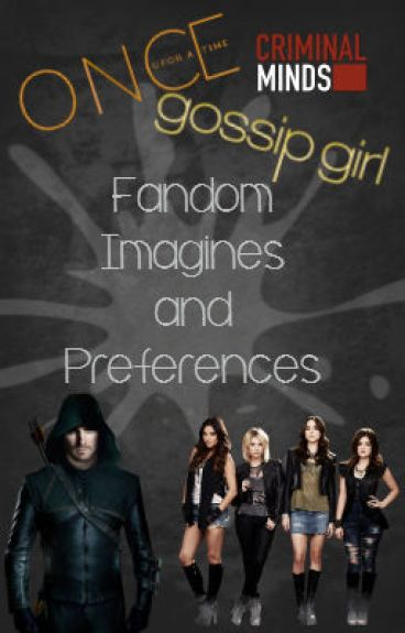 Fandom Imagines and Preferences