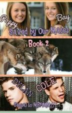 Saved By My Mate book 2 by queen_kitty_kitty