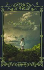 Project Eden by melissamydarling