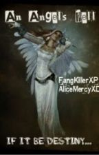 An Angel's Hell by FangKillerXP
