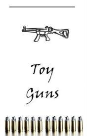 Toy Guns || Lilo AU ✔ by LilacStoran