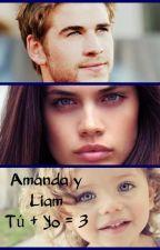 Amanda y Liam: Tú + Yo = 3 by TallerDeLuzArtesana