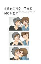 ➳Behind the money L.S by toilet_boyfriends