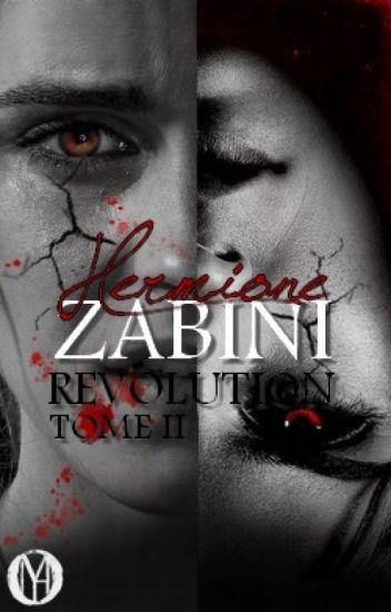 HERMIONE ZABINI, Tome II : Revolution