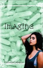 Imagine by CanolaCabello