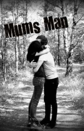 My Mum's Man by amylouise1