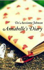Annabelle's Diary(#Wattys2015) by DeAuvionneJohnson