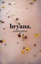 Bryana. »ashton i. by cliffxrdfeer