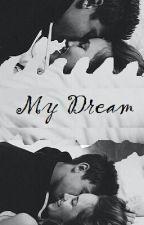 My Dream-Cameron Dallas. by MrsDallas1313
