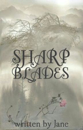 Sharp Blades : Game Of Thrones ( ON HOLD) by GingerEyes