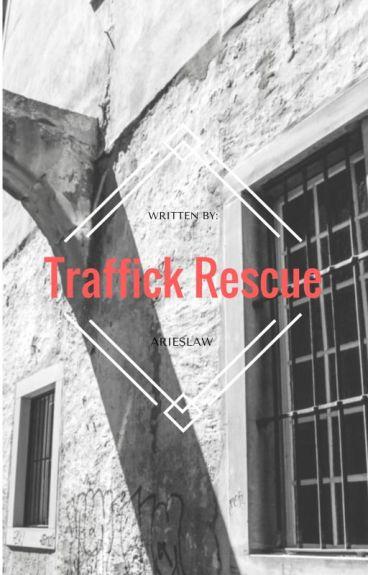 Traffick Rescue (Interracial / BWWM)