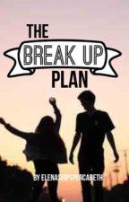 The Break Up Plan by elenashipspercabeth