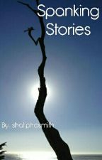 Spanking Stories by shatiphasmith