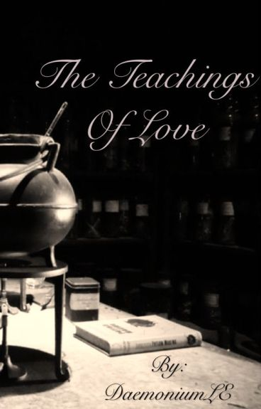 The Teachings Of Love - SnaMione Fanfic