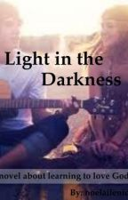 A light in the darkness by Noelailenid
