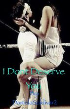 I don't deserve you// a Luke Brooks fanfiction by DanielaSaldivar2